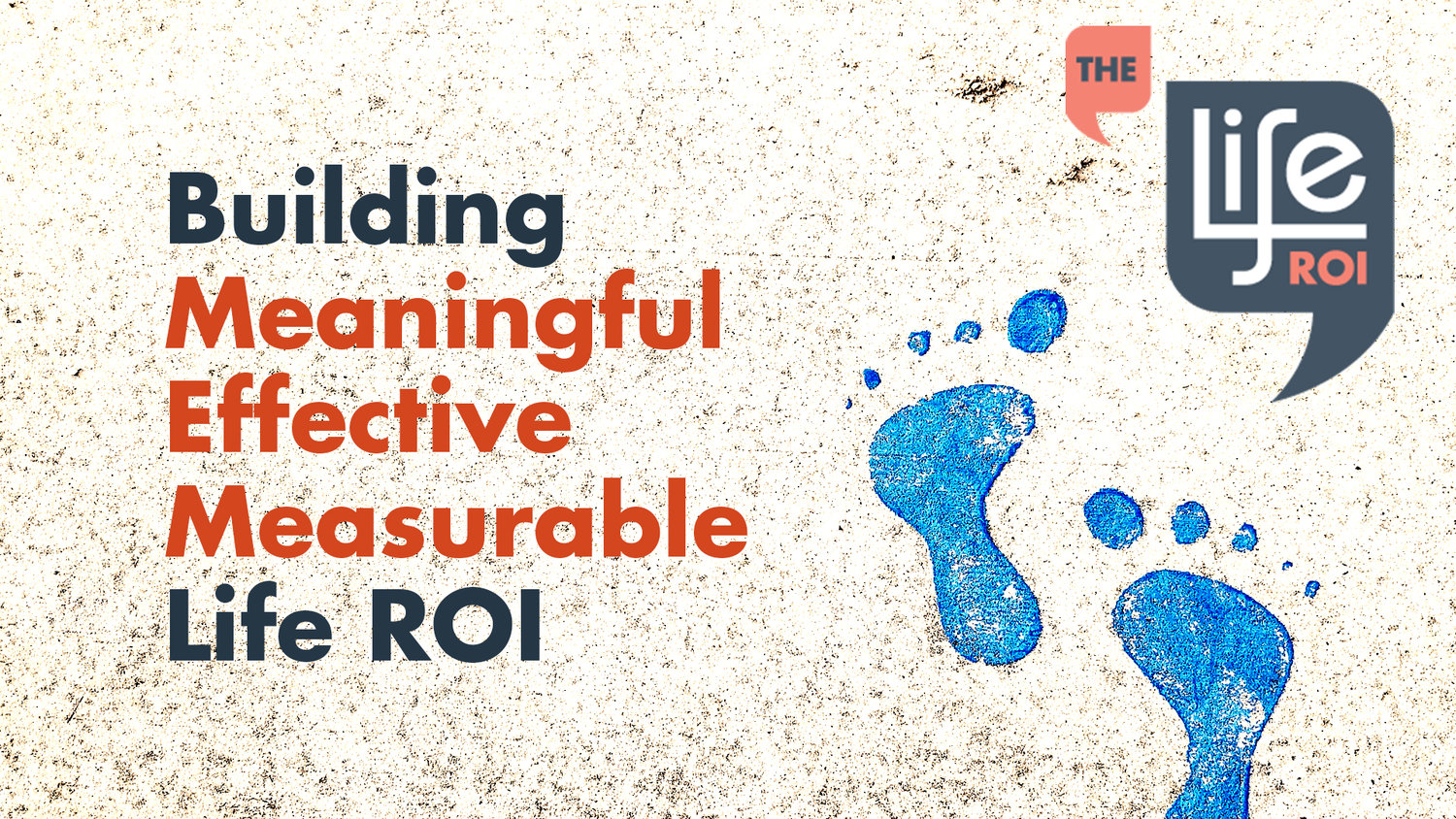 The Life ROI Branding Image